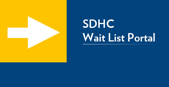 <span>New SDHC Wait List Portal</span><br>The new SDHC Rental Assistance Wait List Portal allows applicants to submit a new application or update their information and check their wait list status from anywhere that they have internet access. Learn more.